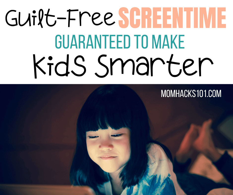 Guilt Free Screen Time