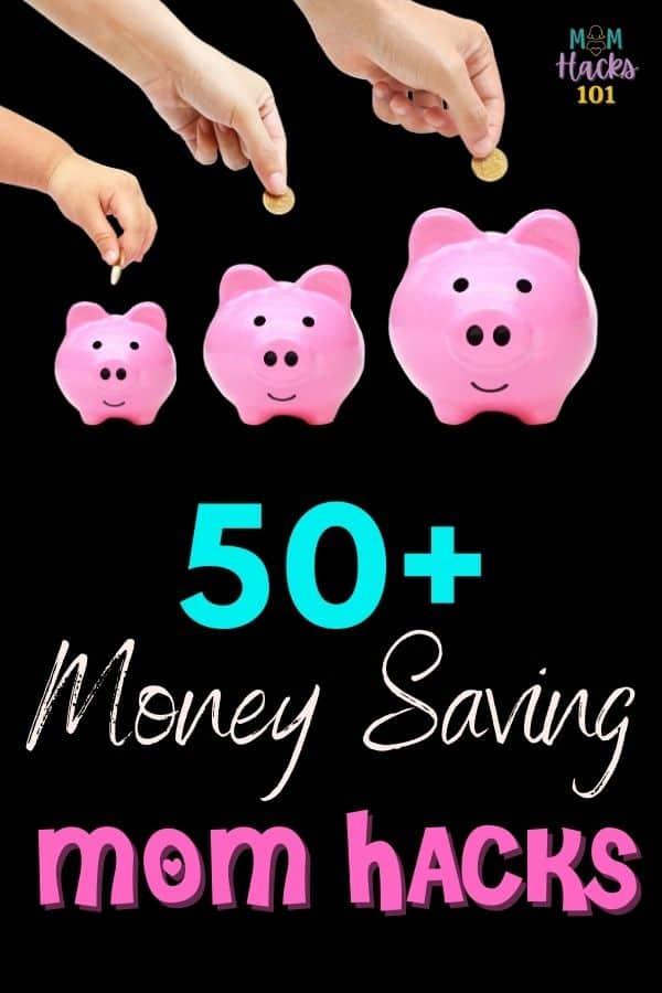 Money Saving Mom Hacks