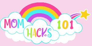 Mom Hacks 101