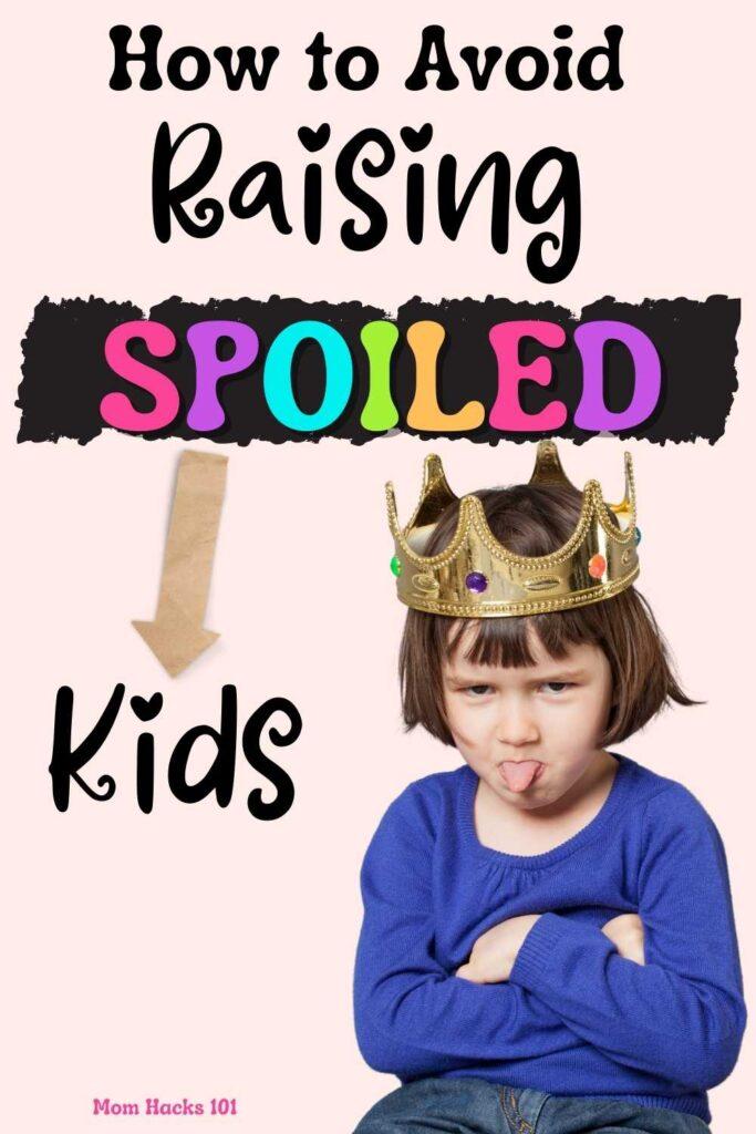 Spoiled Child